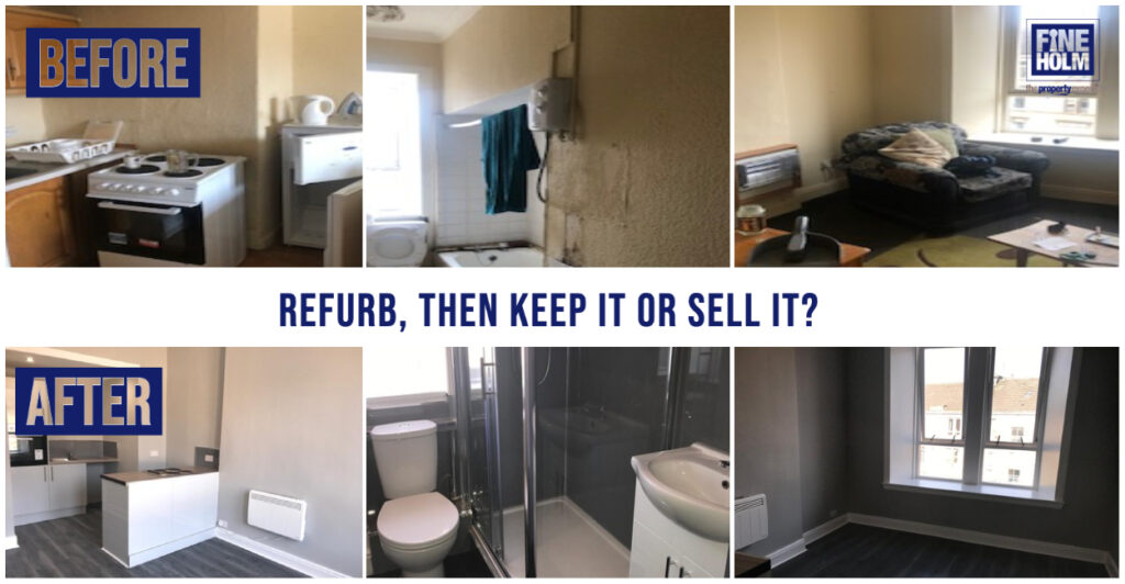 Refurb - Then, Rent or Sell